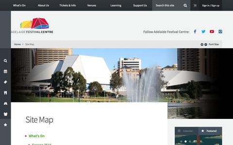 Screenshot of Site Map Page adelaidefestivalcentre.com.au - Site Map - Adelaide Festival Centre - captured July 24, 2016