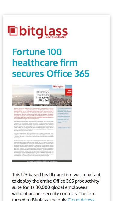 Fortune 100 Healthcare Firm Secures Office 365 with Bitglass CASB