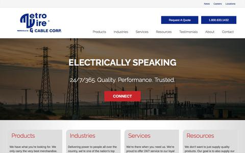 Screenshot of Home Page metrowire.net - A Leading National Supplier of Wire And Cable Products - Metro Wire & Cable - captured Oct. 18, 2017