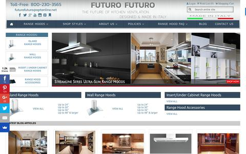 Screenshot of Home Page futurofuturo.com - Designer Kitchen Range Hoods   Kitchen Vent Hoods   Island Hood - captured June 6, 2017