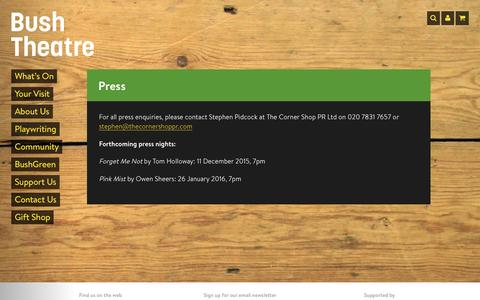 Screenshot of Press Page bushtheatre.co.uk - Press | Bush Theatre - captured Jan. 7, 2016