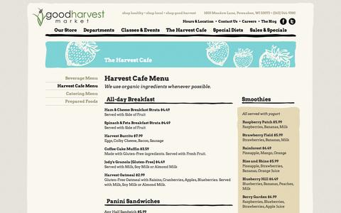 Screenshot of Menu Page goodharvestmarket.com - Harvest Cafe Menu · Good Harvest Market - Organic, local and sustainable groceries - captured Sept. 30, 2014