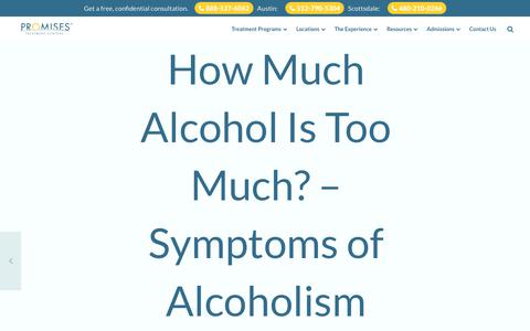 Screenshot of Blog promises.com - Symptoms of Alcoholism | How Much Alcohol is too Much - captured July 14, 2019