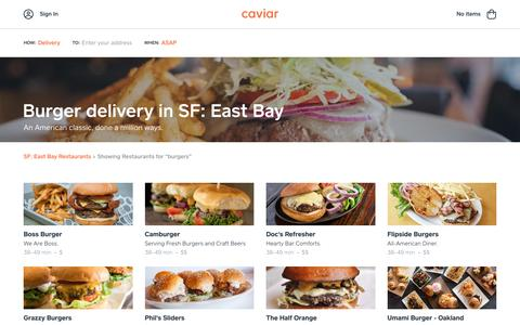 Burger delivery in SF: East Bay | Caviar