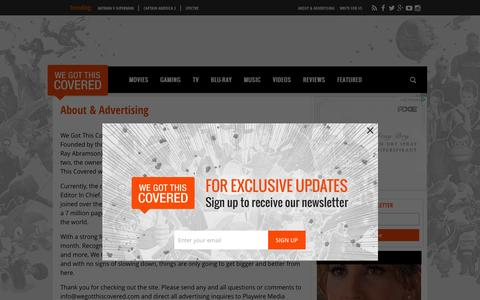 Screenshot of About Page wegotthiscovered.com - About & Advertising | We Got This Covered started as a Wordpress hosted blog known as We Got It Covered. Founded by three Toronto based university students (Matt Joseph, Avi Rot - captured Oct. 22, 2015