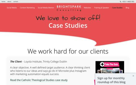 Screenshot of Case Studies Page brightspark-consulting.com - Social Media Case Studies Ireland – Brightspark - captured July 30, 2016