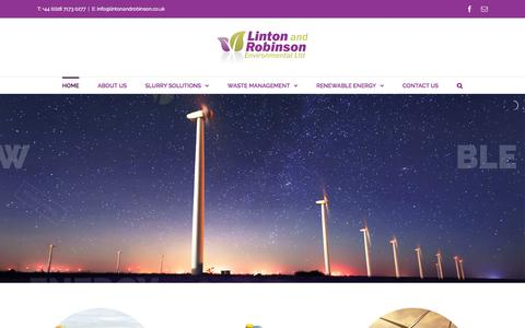 Screenshot of Home Page lintonandrobinson.co.uk - Linton and Robinson Environmental Ltd – Linton and Robinson can provide Slurry Solutions, Waste Management and Renewable Energy Services throughout the UK, Ireland and Europe - captured Aug. 17, 2017