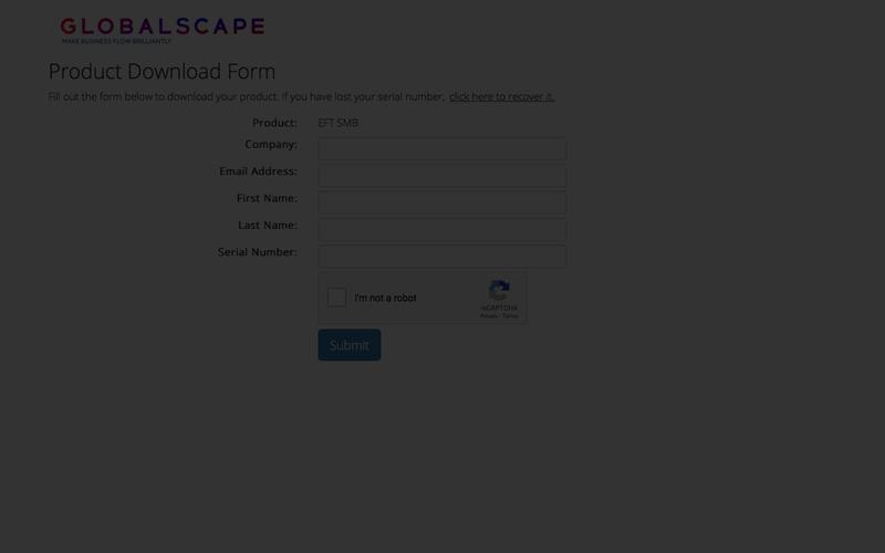 Globalscape Product Download | Globalscape