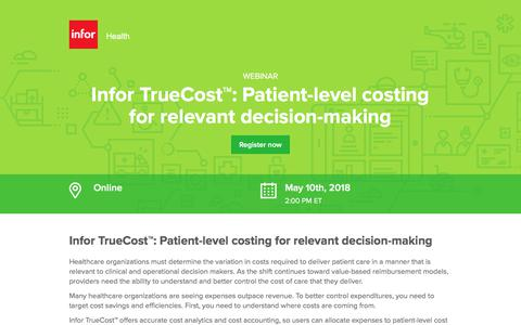 Screenshot of Landing Page infor.com - Infor TrueCost™: Patient-level costing for relevant decision-making - captured April 21, 2018