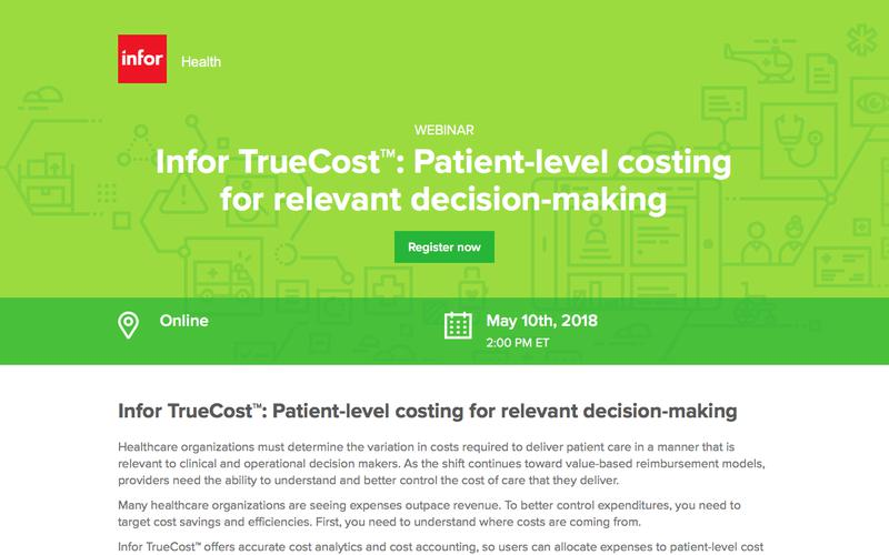 Infor TrueCost™: Patient-level costing for relevant decision-making