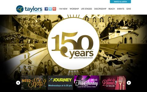 Screenshot of Home Page taylorsfbc.org - Home - Taylors First Baptist Church | Worship / Grow / Serve / Share - captured Oct. 7, 2014