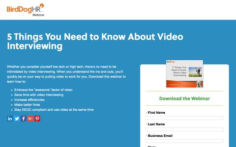Screenshot of Landing Page birddoghr.com - 5 Things You Need to Know About Video Interviewing - captured Oct. 29, 2016