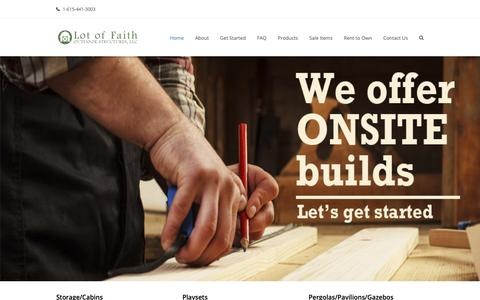 Screenshot of Home Page lotoffaith.com - Lot of Faith Outdoor Structures - captured Sept. 30, 2018