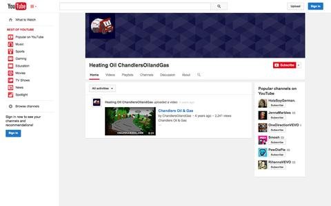 Screenshot of YouTube Page youtube.com - Heating Oil ChandlersOilandGas  - YouTube - captured Oct. 22, 2014