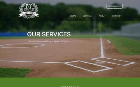 Screenshot of Services Page ivyleaguelandscaping.com - Full Service Landscape Contractors | Connecticut - captured June 8, 2017