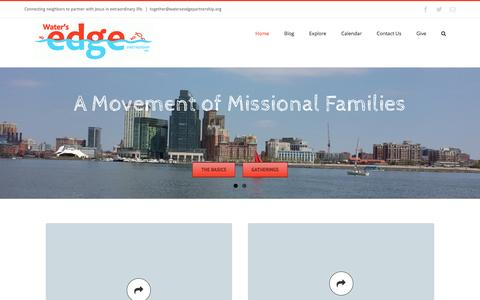 Screenshot of Home Page watersedgepartnership.org - Water's Edge Partnership – Connecting neighbors to partner with Jesus in extraordinary life. - captured Aug. 16, 2016