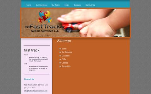 Screenshot of Site Map Page fasttrackautismservices.com - Fast Track Autism Services LLC- Individualized Autism Therapy and Services Provided Based On Your Child's Unique Needs Indiana - captured Oct. 5, 2014
