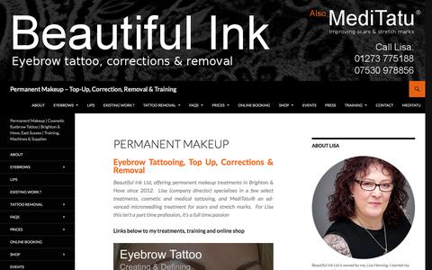 Permanent Makeup – Top-Up, Correction, Removal & Training | Permanent Makeup | Cosmetic Eyebrow Tattoo | Brighton & Hove, East Sussex | Training, Machines & Supplies