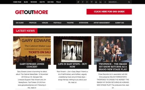 Screenshot of Home Page getoutmore.me - Get out more, gig guide, what's on, Wirral, Liverpool and Chester - captured Oct. 5, 2014