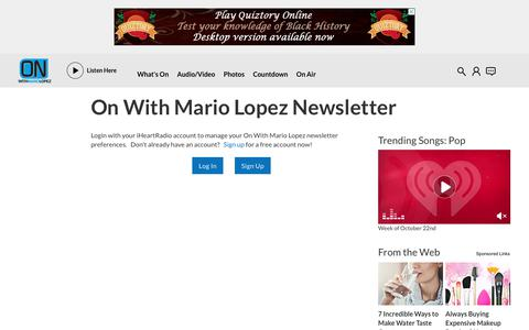 Screenshot of Signup Page iheart.com - Sign up for On With Mario Lopez's Newsletter | On With Mario Lopez - captured Oct. 25, 2018