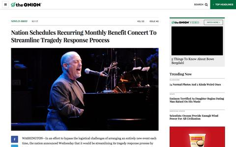 Screenshot of Press Page theonion.com - Nation Schedules Recurring Monthly Benefit Concert To Streamline Tragedy Response Process - The Onion - America's Finest News Source - captured Oct. 11, 2017