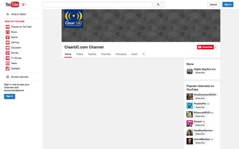 Screenshot of YouTube Page youtube.com - ClearUC.com Channel  - YouTube - captured Oct. 22, 2014