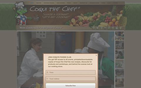 Screenshot of Home Page coquithechef.com - Coqui the Chef Kids Cooking School - captured Dec. 12, 2015