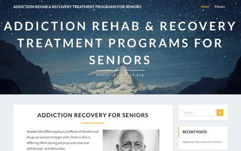 Screenshot of Home Page senior-recovery.org - Addiction rehab & recovery treatment programs for seniors - captured April 12, 2019