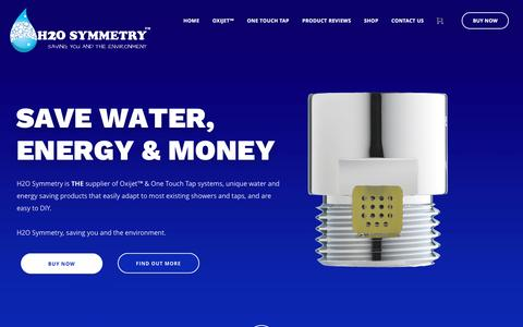Screenshot of Home Page h2osymmetry.com - H2O Symmetry | Oxyjet Supplier, One Touch Tap Supplier - H2O Symmetry - captured May 9, 2017
