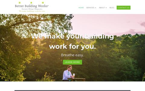 Screenshot of Home Page betterbuildingworks.com - Better Building Works | Energy & Design Consultants - captured Oct. 5, 2018