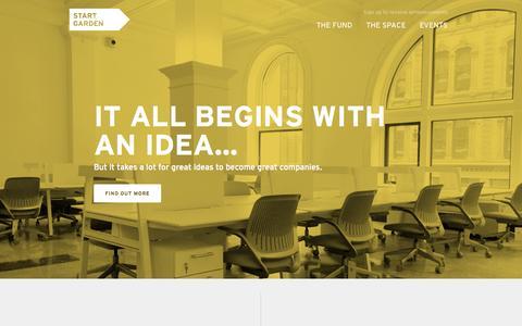 Screenshot of Home Page startgarden.com - Start Garden—A $15,000,000 startup fund and investment incubator. - captured Nov. 11, 2015