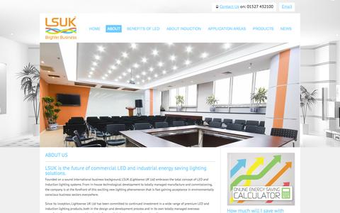 Screenshot of About Page lsuk.com - LSUK About Us | Manufacturer and supplier of high quality commercial LED and induction lighting. - captured Oct. 2, 2014
