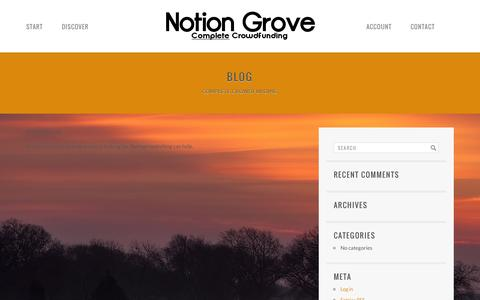 Screenshot of Blog notiongrove.com - Blog | Notion Grove | Complete Crowdfunding - captured Oct. 26, 2014
