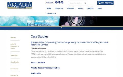 Screenshot of Case Studies Page arcadiarecovery.com - Case Studies | Arcadia Recovery Bureau - captured Nov. 20, 2018
