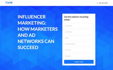 Screenshot of Landing Page tune.com - Influencer Marketing: How marketers and ad networks can succeed - captured Feb. 10, 2017