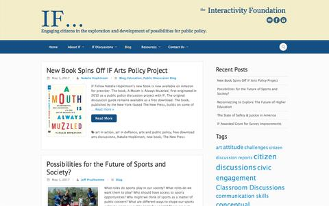 Screenshot of Blog interactivityfoundation.org - Blog - Interactivity Foundation - Engaging citizens in the exploration and development of possibilities for public policy. - captured June 7, 2017