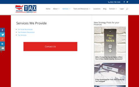 Screenshot of Services Page newcastlecountytaxservices.com - Services We Provide - We are a family owned and operated business that has been serving the Delaware Valley for over 50 years. We work as a team to provide quality service at a price that is lower than other chain preparation stores. - National Incom - captured Nov. 4, 2017