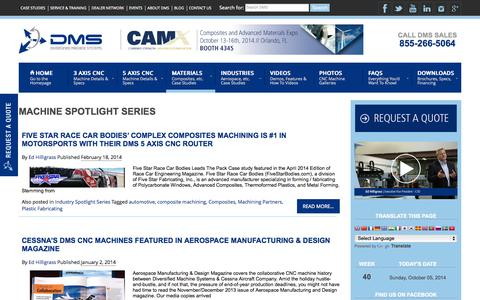 Screenshot of Case Studies Page dmscncrouters.com - Machine Spotlight Series Archives | DMS 3 and 5 Axis CNC Routers and Machining Centers - captured Oct. 5, 2014