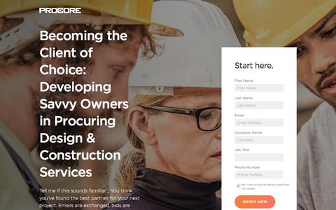 Screenshot of Landing Page procore.com - Becoming the Client of Choice: Developing Savvy Owners in Procuring Design & Construction Services - captured July 27, 2017