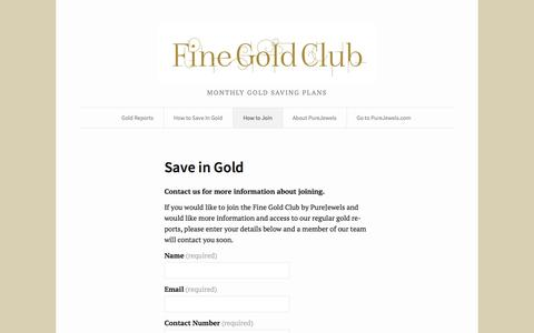 Screenshot of Signup Page finegoldclub.com - Save in Gold | Fine Gold Club by PureJewels for those who like to save regularly in gold - captured Oct. 6, 2014