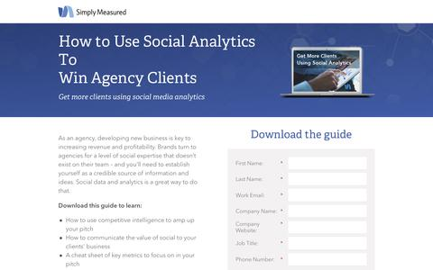 Screenshot of Landing Page simplymeasured.com - How To Use Social Analytics To Win Agency Clients - captured Aug. 19, 2016