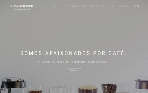 Screenshot of Home Page haveacoffee.com.br - Have a Coffee - Clube de assinatura dos melhores Microlotes de Café. - captured Sept. 27, 2018