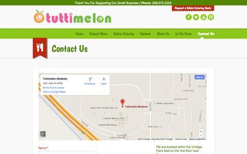 Screenshot of Contact Page tuttimelonmodesto.com - Contact Tuttimelon Modesto | Frozen Yogurt Shop | Vintage Faire Mall - captured Oct. 9, 2014