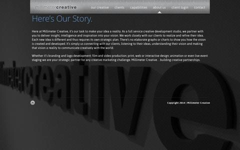 Screenshot of About Page millimetercreative.com - Millimeter Creative | Here's Our Story. - captured Sept. 30, 2014