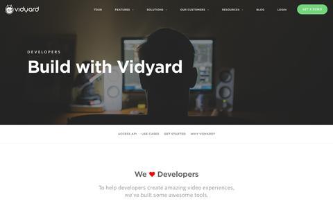 Screenshot of Developers Page vidyard.com - Build with Vidyard - captured Feb. 6, 2017