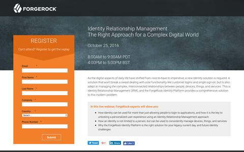 Screenshot of Landing Page forgerock.com - Identity Relationship Management - The Right Approach for a Complex Digital World - captured Dec. 16, 2016