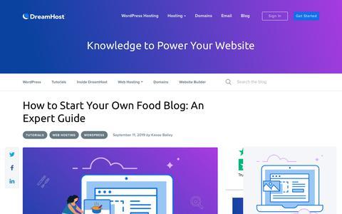Screenshot of Blog dreamhost.com - How to Start a Food Blog: An Expert Guide - DreamHost - captured Feb. 21, 2020
