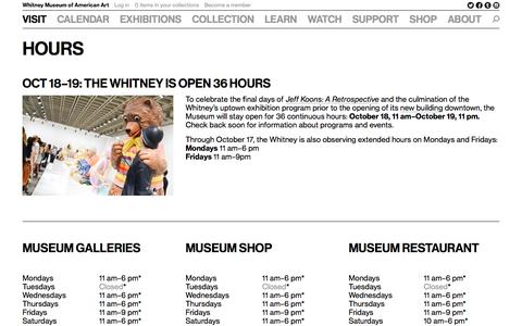 Screenshot of Hours Page whitney.org - Whitney Museum of American Art: Hours - captured Oct. 10, 2014