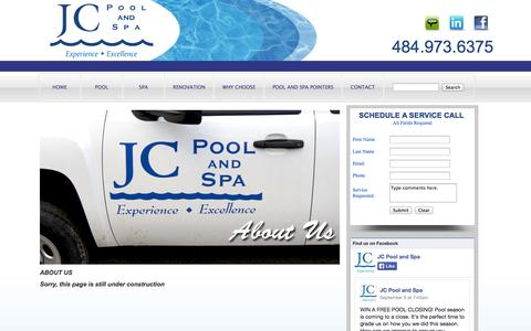 Screenshot of About Page jcpoolandspa.com - Pool Care Maintenance and Services | JC Pool And Spa - captured Sept. 30, 2014