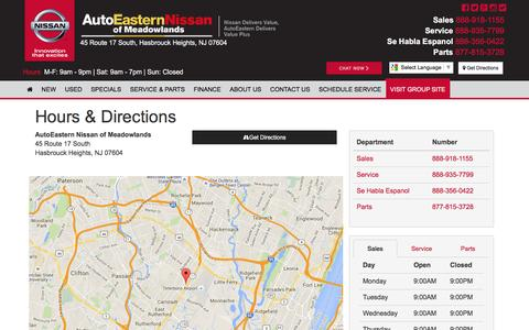 Screenshot of Hours Page meadowlandsnissan.com - AutoEastern Nissan of Meadowlands Hours & Directions - Meadowlands Nissan dealer in Hasbrouck Heights NJ - New and Used Nissan dealership Hackensack Newark Jersey City NJ - captured Dec. 21, 2015
